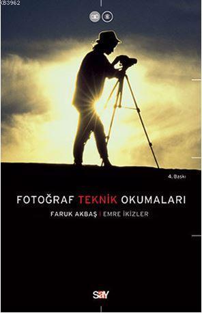 Fotoğraf Teknik Okumaları