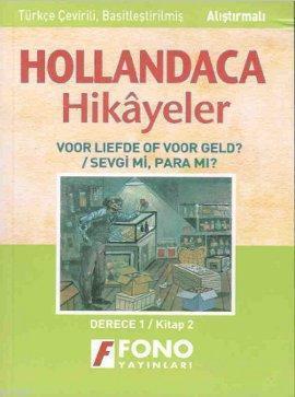 Hollandaca Hikayeler - Sevgi mi? Para mı? 1B
