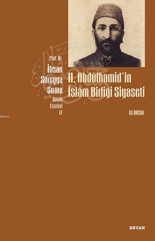 II. Abdülhamid'in İslâm Birliği Siyaseti