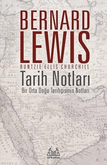 Tarih Notları; Bir Orta Doğu Tarihçisinin Notları