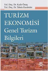 Turizm Ekonomisi ve Genel Turizm Bilgileri