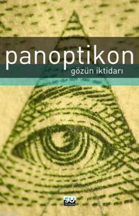 Panoptikon; Gözün İktidarı