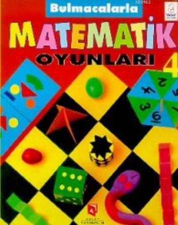 Bulmacalarla Matematik Oyunları 4