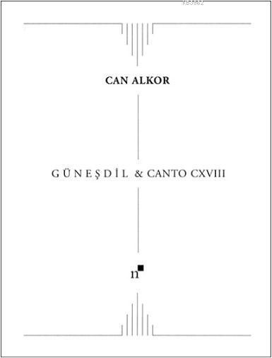 Güneşdil & Canto CXVIII