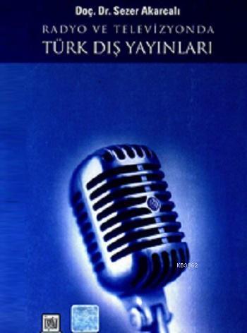Radyo ve Televizyonda Türk Dış Yayınları