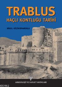 Trablus Haçlı Kontluğu Tarihi