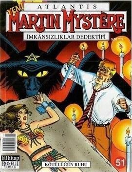 Yeni Atlantis Sayı: 51 Kötülüğün Ruhu Martin Mystere İmkansızlıklar Dedektifi