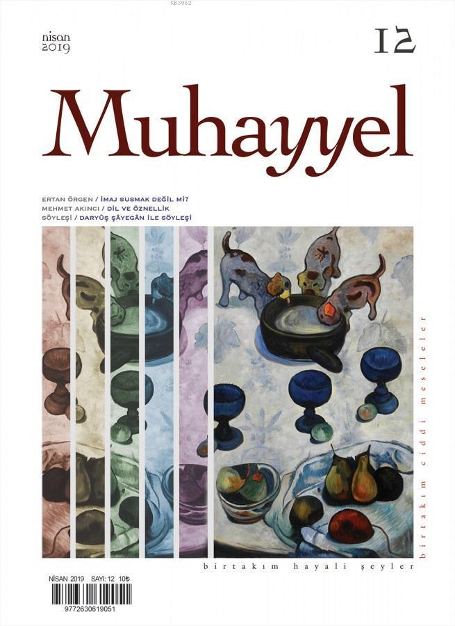 Muhayyel Dergisi Sayı 12 - Nisan 2019