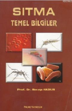Sıtma Temel Bilgiler