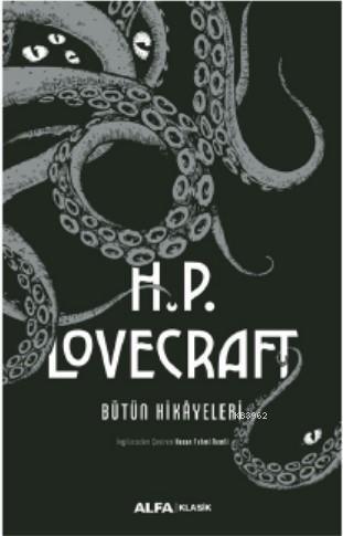 H.P. Lovecraft - Bütün Hikayeleri