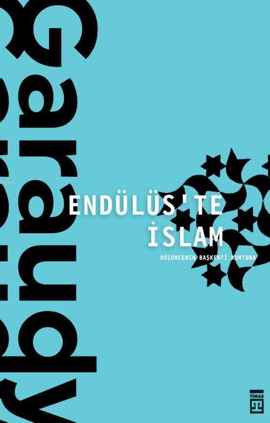 Endülüs'te İslam; Düşüncenin Başkenti Kurtuba