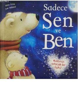 Sadece Sen ve Ben