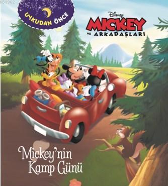 Uykudan Önce  - Mickey'nin Kamp Günü