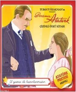 Dersimiz Atatürk; Çizimli Öykü-Maksi