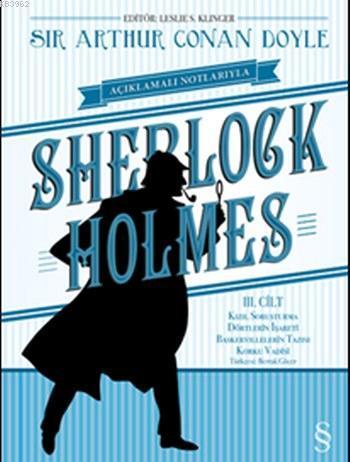 Açıklamalı Notlarıyla Sherlock Holmes (Ciltli); Kızıl Soruşturma Dörtlerin İşareti