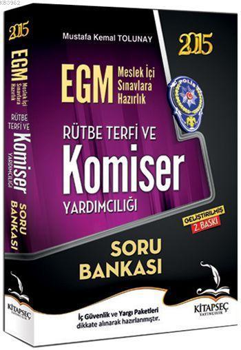 EGM Komiser Yardımcılığı ve Rütbe Terfi Soru Bankası 2015