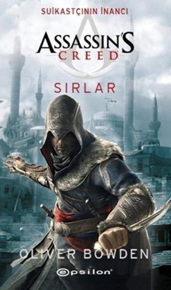 Suikastçının İnancı - Sırlar; Assassin's Creed