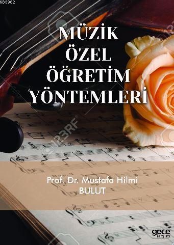 Müzik Özel Öğretim Yöntemleri