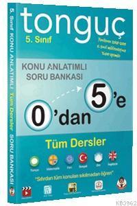 0'dan 5'e Konu Anlatımlı Soru Bankası; Türkçe, Matematik, Sosyal Bilimler, Fen Bilimleri, Din Kültürü, İngilizce