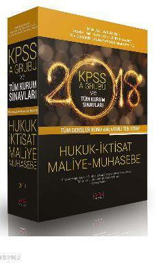 KPSS A Grubu ve Tüm Kurum Sınavları Tüm Dersler Konu Anlatımlı Tek Kitap Hukuk İktisat Maliye Muhase; KPSS A Grubu ve Tüm Kurum Sınavları
