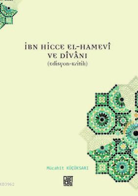 İbn Hicce El-Hamevi ve Divanı