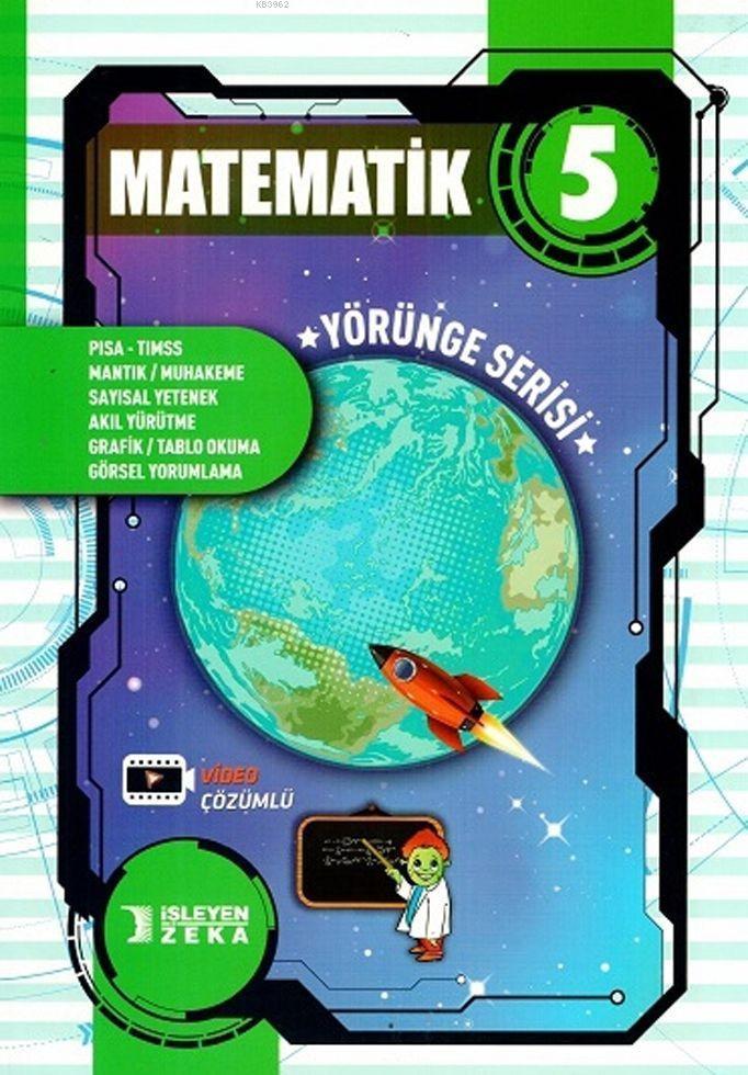 İşleyen Zeka Yayınları 5. Sınıf Matematik Yörünge Serisi Soru Bankası İşleyen Zeka