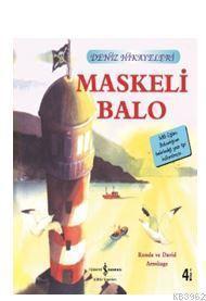 Maskeli Balo - Deniz Hikayeleri