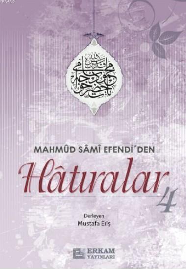 Mahmut Sami Efendi'den Hatıralar -4