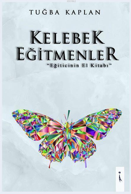 Kelebek Eğitmenler; Eğiticinin El Kitabı