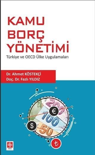 Kamu Borç Yönetimi; Türkiye ve OECD Ülke Uygulamaları