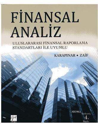 Finansal Analiz; Uluslararası Finansal Raporlama Standartları ile Uyumlu