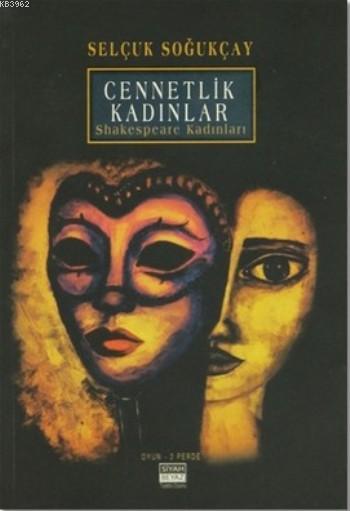 Cennetlik Kadınlar; Shakespeare Kadınları
