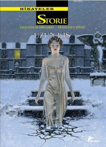 Hikayeler - Le Storie Cilt 6: Uzun Kış / Kaderin Sabrı