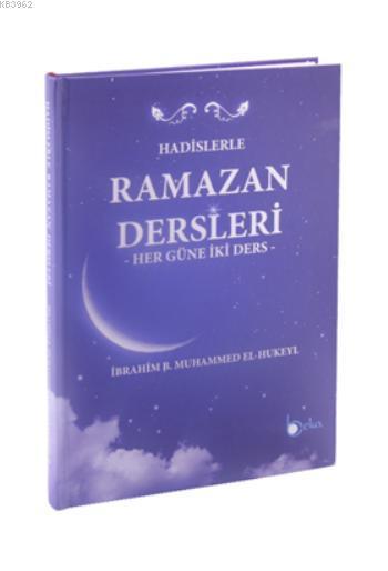 Hadislerle Ramazan Dersleri (Ciltli); Her Güne İki Ders
