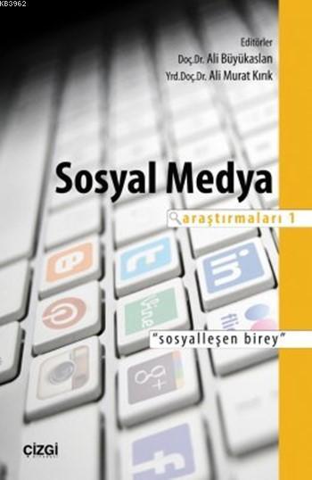 Sosyal Medya Araştırmaları 1;
