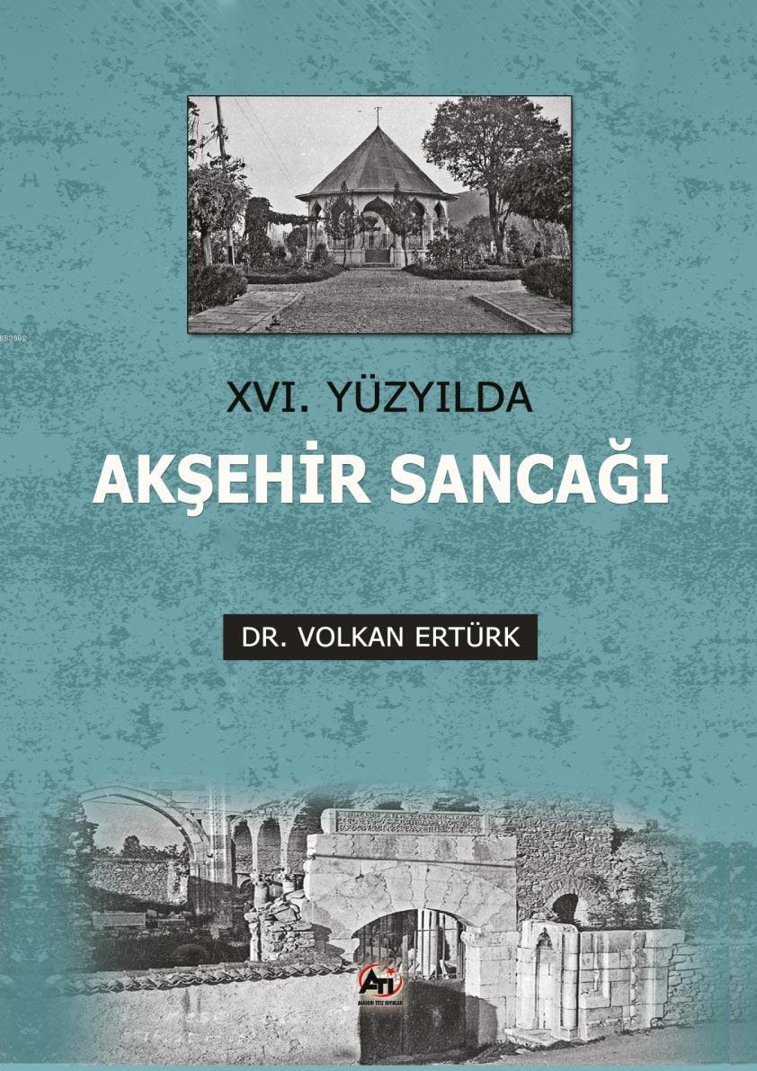 XVI. Yüzyılda Akşehir Sancağı