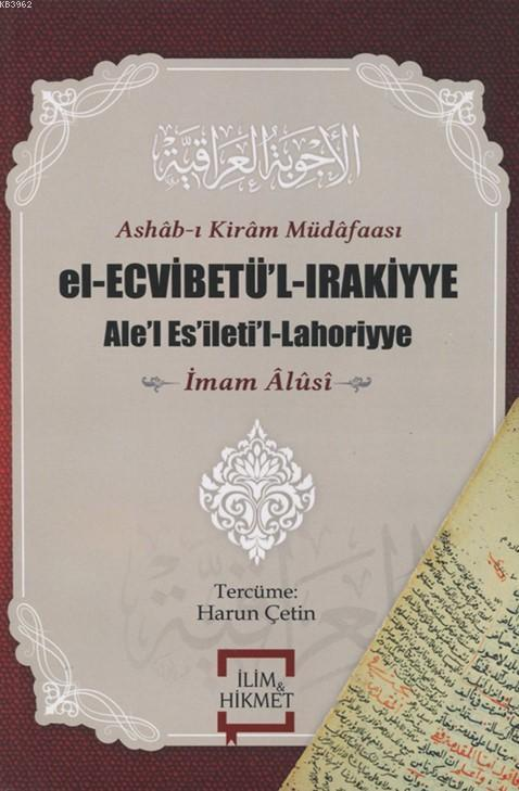 Ashab-ı Kiram Müdafaası El-Ecvibetü'l-Irakiyye; Ale'l Es'ileti'l-Lahoriyye