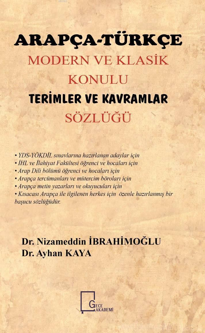 Arapça-Türkçe Modern ve Klasik Konulu  Terimler Ve Kavramlar Sözlüğü