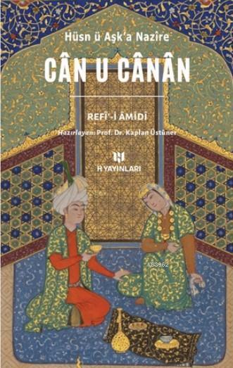 Can U Canan Hüsn ü Aşk'a Nazire