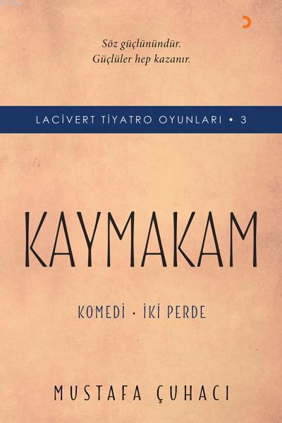 Kaymakam - Lacivert Tiyatro Oyunları - 3; Komedi - İki Perde