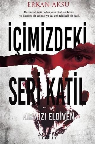 İçimizdeki Seri Katil; Kırmızı Eldiven