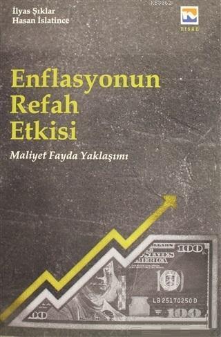 Enflasyonun Refah Etkisi; Maliyet Fayda Yaklaşımı