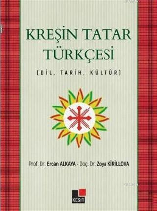 Kreşin Tatar Türkçesi; Dil - Tarih - Kültür
