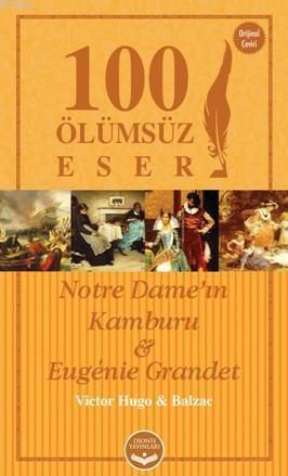 100 Ölümsüz Eser; Notre Dame'ın Kamburu Eugenie Grandet
