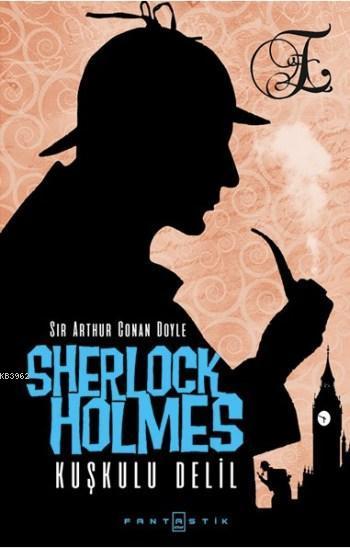 Sherlock Holmes Kuşkulu Delil