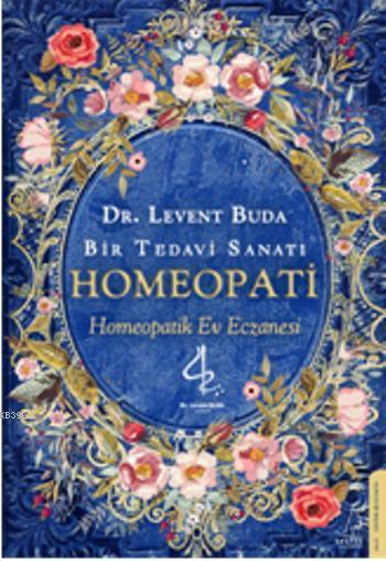 Homeopati; Bir Tedavi Sanatı