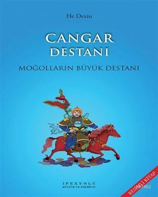 Cangar Destanı (Resimli Kitap); Moğolların Büyük Destanı