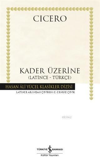 Kader Üzerine (Ciltli); (Latince-Türkçe)