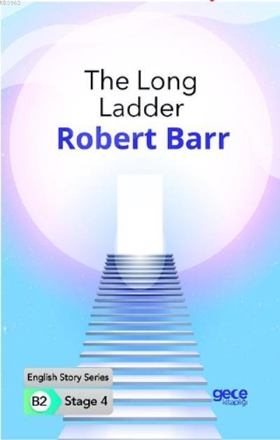 The Long Ladder İngilizce Hikayeler B2 Stage 4