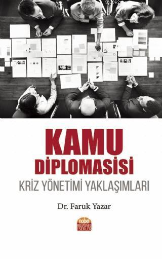 Kamu Diplomasisi - Kriz Yönetimi Yaklaşımları